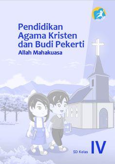 Download Buku Siswa Kurikulum 2013 SD Kelas 4 Mata Pelajaran Pendidikan Agama Kristen dan Budi Pekerti