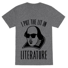 I Put The Lit In Literature Tee