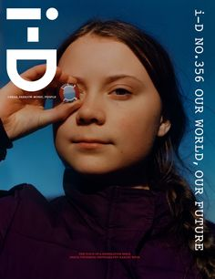 greta thunberg by harley weir: meet the girl who changed the world - i-D Peter Saville, Id Magazine, Magazine Covers, La Sainte Bible, Harley Weir, Waiting In The Wings, Nobel Peace Prize, Best Email, Think Big