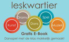 Gratis E-Book van Leskwartier.nl: 'Dansspel met de klas makkelijk gemaakt'. Een rijk scala met tips & tricks voor basisschooldocenten over hoe ze makkelijker met dans kunnen werken in de klas.