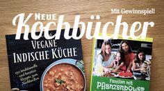 Neue vegane Kochbücher für Familien und Fans der indischen Küche<br/><h5>Mach mit und gewinne dein Exemplar von Familien mit Pflanzenpower!</h5>