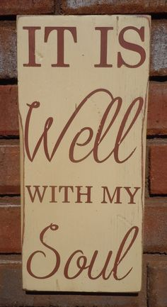 It Is Well with my Soul distressed wood sign Great by New2OldSigns