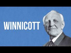 PSYCHOTHERAPY - Winnicott - YouTube