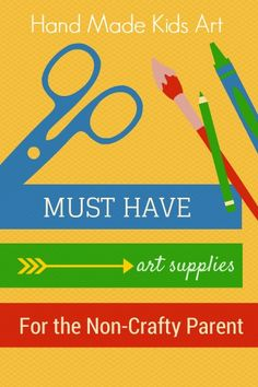 Must have list of art supplies for kids. So helpful!
