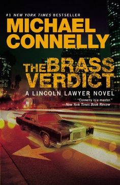 """The Brass Verdict (Harry Bosch Series & Mickey Haller Series If you loved Matthew McConaughey in the """"Lincoln Lawyer"""" this is where it all began. Get the good stuff that was left on the cutting room floor. Start a relationship with Mickey Haller here. Lincoln Lawyer, Books To Read, My Books, Michael Connelly, Book Recommendations, Great Books, Reading, Brass, Authors"""
