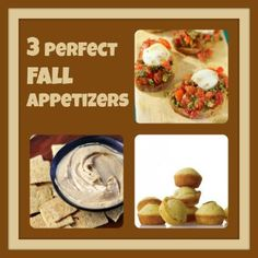 3 perfect fall appetizer ideas #thankgiving