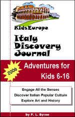 Italy with Kids, Italy for Kids, Childrens Guide to Italy, Family Travel Italy, Activities Italian