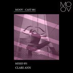 MOOV-CAST 001 w/ CLARI ANN by MOOV SWITZERLAND on SoundCloud Switzerland, Ann, It Cast, Movies, Movie Posters, Music, Films, Film Poster, Popcorn Posters