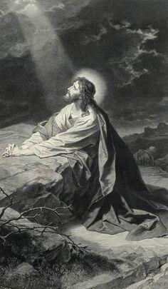 Jesus praying in the Garden of Gethsemane. So as He prayed, we should pray