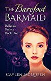 Free Kindle Book -   The Barefoot Barmaid (Belles & Bullets Book 1)