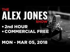 Alex Jones (2nd HOUR) Monday 3/5/18: News, Current Issues & Analysis, Brandon Tatum - YouTube