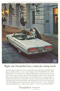 1964 Ford Thunderbird Convertible - People who Thunderbird have a talent for setting trends - Original Ad