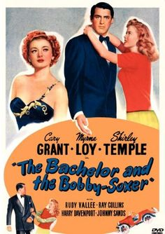 """the bachelor and the bobby soxer - One of my all time FAVorites!! """"Do you know a man? - """"What man? """" - love it! :)"""