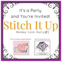 Stitch It Up Link Party #1 ~ The Hooked Haberdasher