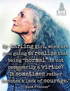 Posts about Wild Woman Sisterhood written by florasforum Great Quotes, Quotes To Live By, Me Quotes, Motivational Quotes, Inspirational Quotes, No Ordinary Girl, Affirmations, Image Positive, The Knowing
