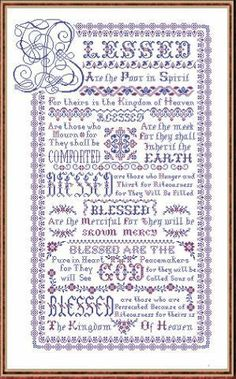 Papillon Creations Blessed Be - Cross Stitch Pattern. Blessed are the poor in spirit fo theirs is the Kingdom of Heaven. Blessed are those who mourn for they sh Cross Stitch Fabric, Cross Stitch Borders, Cross Stitch Samplers, Cross Stitch Charts, Cross Stitch Designs, Cross Stitching, Cross Stitch Embroidery, Cross Stitch Patterns, Stitching Patterns