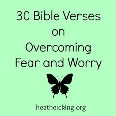 Bible Verses for overcoming fear and worry