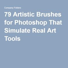 79 Artistic Brushes for Photoshop That Simulate Real Art Tools