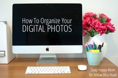 Here's how to organize your digital photos! Organizing your photos will give you peace of mind, and help you find things quickly and easily.