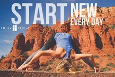 Today is a new day...start it new.  holyyoga.net
