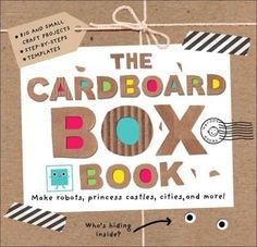 Don't throw away that box! Why not turn it into something amazing instead? This incredibly creative book shows kids that by using easy-to-find art and craft materials, the ideas, templates and sticker
