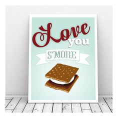 Love You S'more Instant Digital Download Art, I Love You More, Smore Love, Printable Art, Love Poster, Instant Download, Valentine Print
