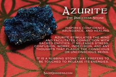 Azurite is a Third Eye chakra stone that grows alongside malachite, lapis lazuli, and chrysocolla. Perhaps that's why many of us refer to azurite as the Priestess Stone. It opens your Third Eye to allow access to inner wisdom and intuitive knowing.