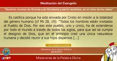 """MISIONEROS DE LA PALABRA DIVINA: MEDITACIÓN DEL EVANGELIO - """"Vendrán muchos de Orie..."""