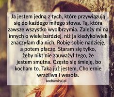 Ja jestem jedną z tych które... Infj, Motto, Love You, Words, Quotes, Qoutes, Te Amo, Je T'aime, I Love You