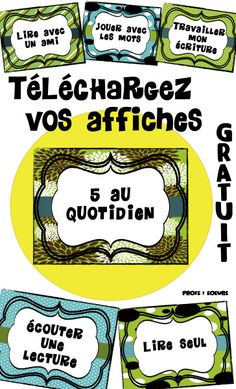 Affiches prêtes à imprimer pour vos 5 au Quotidien. French Teaching Resources, Teaching French, Teaching Tools, Teacher Resources, Teaching Ideas, French Classroom, School Classroom, Classroom Ideas, Literacy Cafe