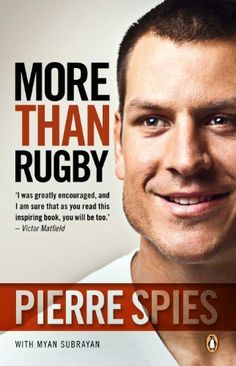 More than Rugby by Pierre Spies, http://www.amazon.com/dp/B009TRAAW8/ref=cm_sw_r_pi_dp_yMUqub0VA16AJ