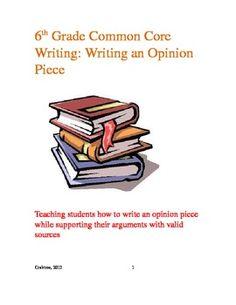 6th Grade Common Core: Opinion Writing