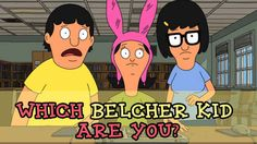 """Which """"Bob's Burgers"""" Kid Are You"""