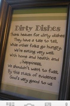 Dirty dishes a blessing!