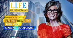 Know what it takes to be a successful entrepreneur join life online bootcamp. Batch starts from 1st September 2016. Register today!!