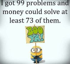 Money could solve