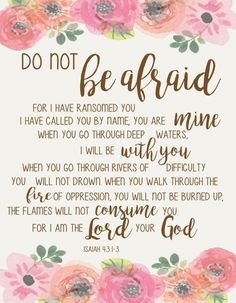 Do not be afraid- Art Print, Instant Download, Inspirational, Scripture, Isaiah 43