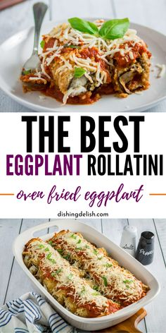 The BEST Eggplant Rollatini recipe you will find. Oven fried eggplant loaded with herb ricotta cheese mixture, and topped with a tomato based sauce. Whip up this easy eggplant recipe for dinner tonight. #Italian #recipe #dinner #best #eggplant #baked #oven #best #easy #friedeggplantrecipes