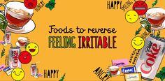 Foods to reserve feeling #irritable #emotions
