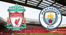 Liverpool v Man. City: Action, goals expected at Anfield - Premium Times Nigeria Champions League Semi Finals, Premier League Champions, Liverpool Live, Liverpool Football Club, Manchester City, Community Shield, Afc Bournemouth, Goodison Park, Summer Signs