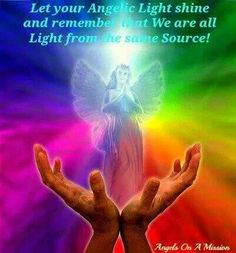 We are light. ...