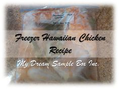 My Dream Sample Box Inc.: Working Women Wednesday: Freezer Meal Hawaiian Chicken Recipe