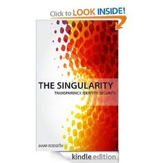 The Singularity  Mark Rodseth $2.99 or #free with Prime #books