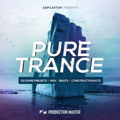 Pure Trance WAV MiDi SPiRE FANTASTiC | September 26 2016 | 256 MB Sam Laxton's music has reached the ears of thousands of artists and fans worldwide sin