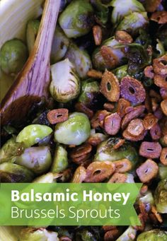 Have you jumped on the Brussels Sprouts band wagon yet? Check out this balsamic honey glazed recipe for spring.