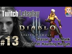 #Season7 #Monk Stage IV complete - Found #Pet #Haunting #Hannah: min 28:59 :) *uncomment - game sound* - YouTube #diablo3