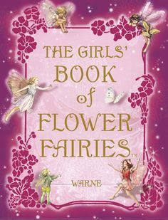 The Girls' Book of Flower Fairies
