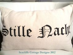 pillow # Stille Nacht / Silent Night - handpainted on dropcloth @ Seacliffe Cottage Designs