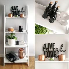 "✖ Monochrome & Copper. ✖ Live/Laugh/Love (Painted) - Spotlight. Copper candles, Throw, lantern (Hacked) marble cross & ladder shelf - Kmart. Black bottles (Hacked) and ""&"" - The Rejectshop. White pot & fern - Masters"