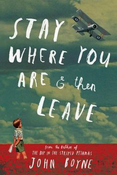 Most Anticipated Children's and Teen books 2014 New Books, Good Books, Books To Read, Reading Lists, Book Lists, John Boyne, Oliver Jeffers, Books For Teens, World War One